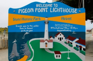 Pigeon Point Lighthouse Welcome Sign